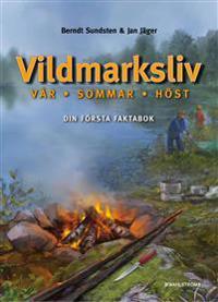 Vildmarksliv : vår-sommar-höst