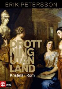 Drottning utan land: Kristina i Rom