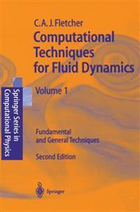 Computational Techniques for Fluid Dynamics 1