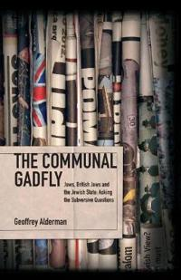 The Communal Gadfly