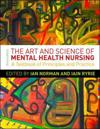 The Art and Science of Mental Health Nursing