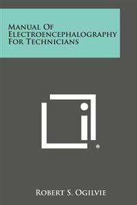 Manual of Electroencephalography for Technicians