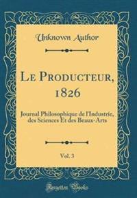 Le Producteur, 1826, Vol. 3