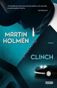 Clinch - Martin Holmén | Inprintwriters.org