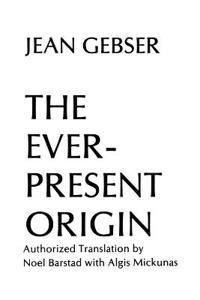 The Ever-Present Origin