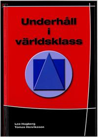 Underhåll i världsklass - Leo Hagberg, Tomas Henriksson | Laserbodysculptingpittsburgh.com