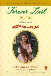 Forever Liesl: A Memoir of the Sound of Music
