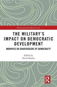 The Military's Impact on Democratic Development