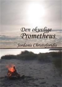 Den okuvlige Prometheus
