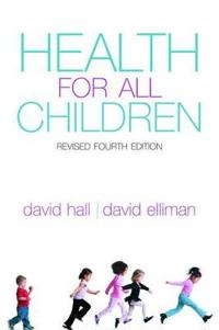 Health for all children - revised fourth edition