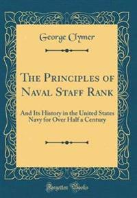 The Principles of Naval Staff Rank