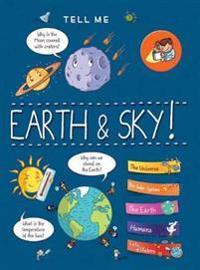 Tell Me Earth & Sky