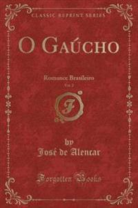 O Gaúcho, Vol. 2
