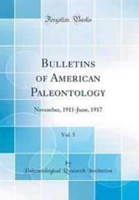 Bulletins of American Paleontology, Vol. 5