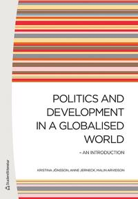 Politics and Development in a Globalised World: An Introduction