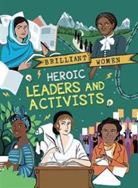 Heroic Leaders and Activists