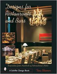 Design for Restaurants and Bars Inspiration for 100s of International Hotels