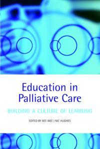 Education in Palliative Care