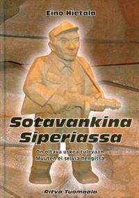 Eino Hietala - Sotavankina Siperiassa