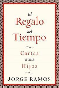 El Regalo Del Tiempo/ Gift of Time