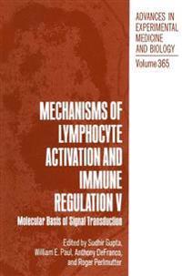 Mechanisms of Lymphocyte Activation and Immune Regulation V