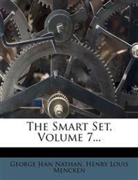 The Smart Set, Volume 7...