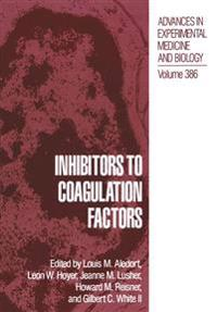 Inhibitors to Coagulation Factors