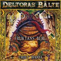 Deltoras bälte 5 - Fruktans berg