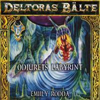 Deltoras bälte 6 - Odjurets labyrint