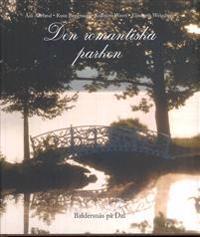 Den romantiska parken : Baldersnäs på Dal