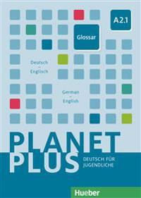 Planet Plus A2.1. Glossar Deutsch-Englisch - Glossary German-English