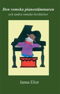Den romska pianostämmaren och andra romska berättelser