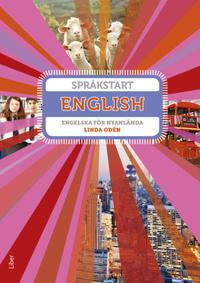Språkstart English - Engelska för nyanlända elever - Linda Odén pdf epub