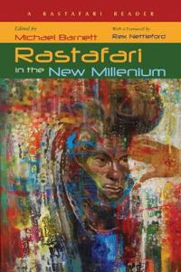 Rastafari in the New Millennium