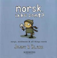 Norsk, ikke sant?