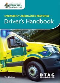 Emergency Ambulance Response Driver Handbook 3rd Ed