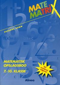 Matematrix - matematisk opslagsbog 7.-10. klasse