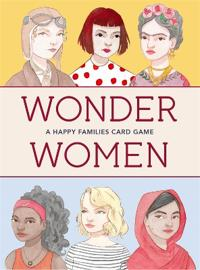 Wonder Women: A Happy Families Card Game:A Happy Families Card Ga