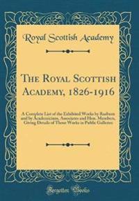 The Royal Scottish Academy, 1826-1916