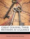 Great Golfers: Their Methods at a Glance