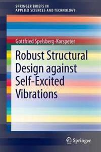 Robust Structural Design against Self-Excited Vibrations