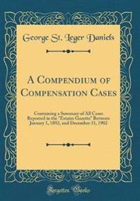 A Compendium of Compensation Cases