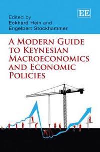 A Modern Guide to Keynesian Macroeconomics and Economic Policies