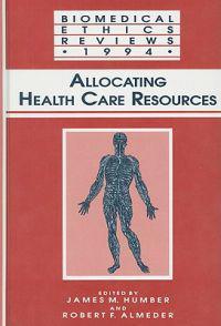 Biomedical Ethics Reviews 1994
