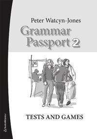 Grammar Passport 2 Tests and Games - Lärarmaterial