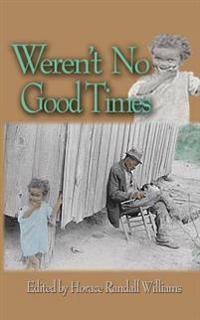 Weren't No Good Times
