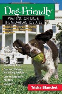 Dog-Friendly Washington, D.C. & The Mid-Atlantic States