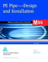 M55 PE Pipe - Design and Installation