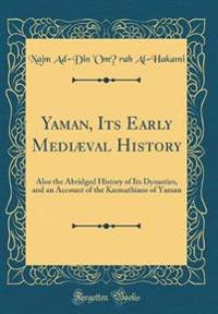 Yaman, Its Early Mediæval History