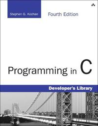 Programming in C, 4th Edition